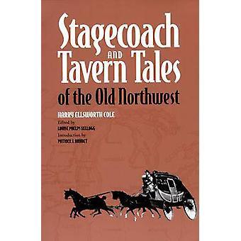 Postkutsche und Taverne - Geschichten des alten Nordwestens (Neuauflage) von Ha