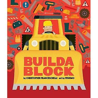 Buildablock by Christopher Franceschelli - 9781419725692 Book