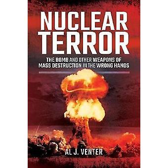 الرعب النووي-القنابل وغيرها من أسلحة الدمار الشامل في