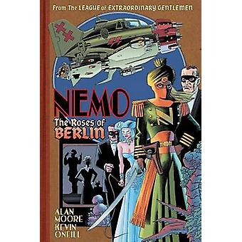 Nemo - Roses of Berlin by Kevin O'Neill - Alan Moore - 9781603093200 B