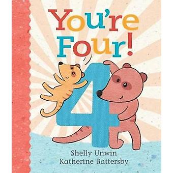 You're Four! by Katherine Battersby - 9781760630072 Book