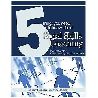 5 Things You Need to Know About Social Skills Coaching - An Easy Guide