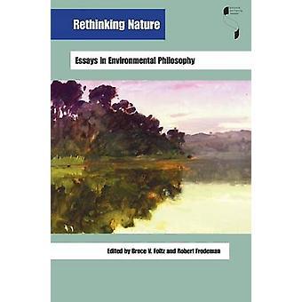 自然 - ブルース V. Fol で環境哲学エッセイを再考します。