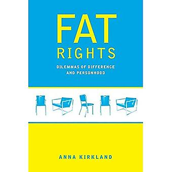 Fat Rights: Dilemmas of Difference and Personhood