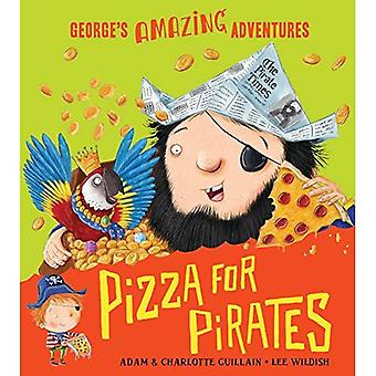 Pizza för pirater (George's Amazing Adventures)