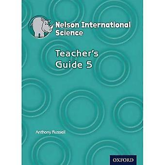Nelson International Science Teacher's Guide 5