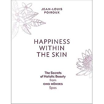 Happiness Within The Skin