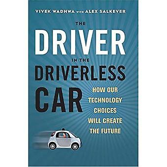 Föraren i den förarlösa bilen: hur våra teknikval kommer att skapa framtiden (byrå/distribueras)