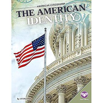 The American Identity (American Citizenship)