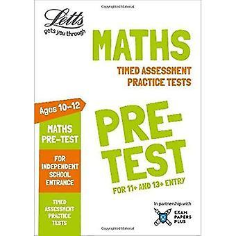Letts gemensamma ingång framgång - Letts matematik pre-test övningsprov: Tidsinställda bedömning övningsprov (Letts gemensamma ingång framgång)