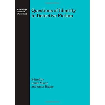 Questions of Identity in Detective Fiction