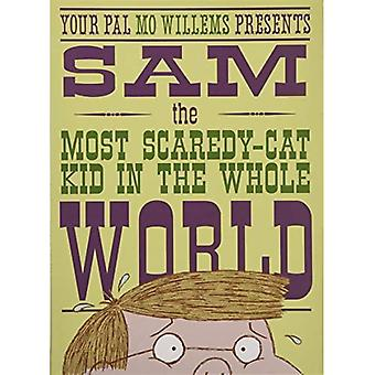 Sam, the Most Scaredy-Cat Kid in the Whole World: A� Leonardo, the Terrible Monster Companion