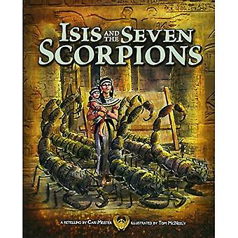 Isis and the Seven Scorpions (Nonfiction Picture Books: Egyptian Myths)