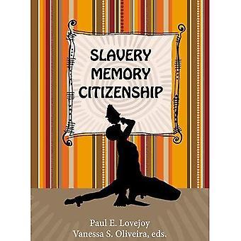 Slavery, Memory, Citizenship