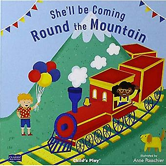 She'll Be Coming 'Round the Mountain (Classic Books� with Holes Board Book) [Board book]