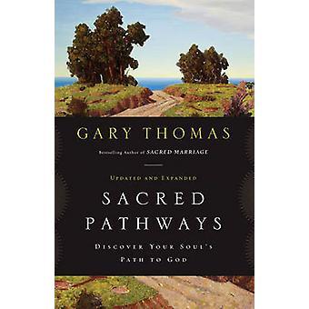 اكتشاف مسارات المقدسة المسار الخاص بك النفوس إلى الله بتوماس & غاري ل.
