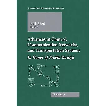 Progrès dans le contrôle des réseaux de Communication et des systèmes de transport en l'honneur de Pravin VDS par Adnane & Eyad H.