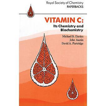 Vitamine C zijn scheikunde en biochemie door Davies & M B