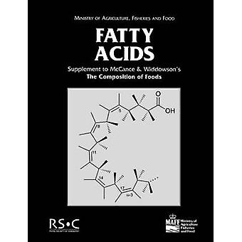 Fatty Acids Supplement to The Composition of Foods by Widdowson & E