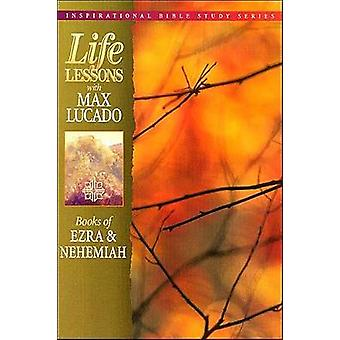 Life Lessons kirjoja Ezra Nehemian jäseneltä Lucado & Max