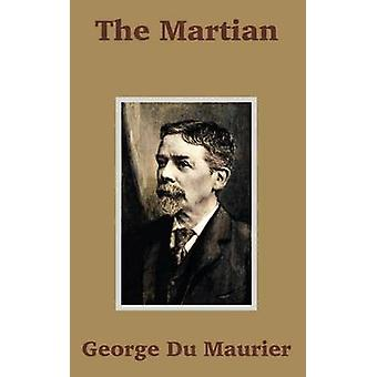 Martian The by Du Maurier & George