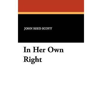 Em seu próprio direito por Scott & John Reed