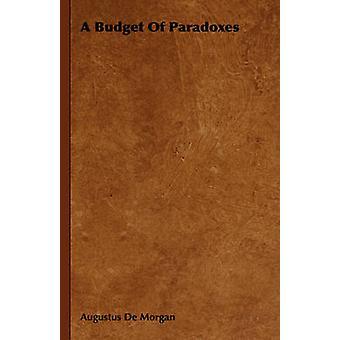 A Budget Of Paradoxes by De Morgan & Augustus