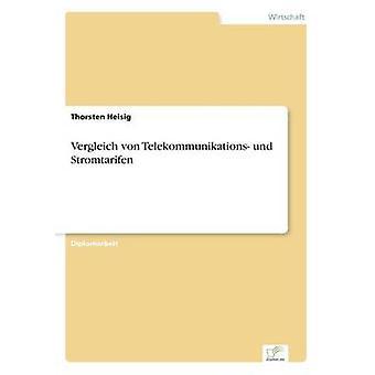 Vergleich von Telekommunikations Und Stromtarifen von & Thorsten Heisig