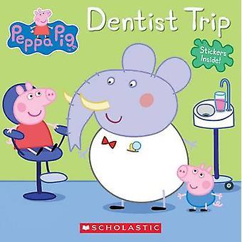 Dentist Trip (Peppa Pig) by Scholastic - Various - 9780545891462 Book