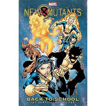 New Mutants - Back To School - The Complete Collection by Nunzio DeFil