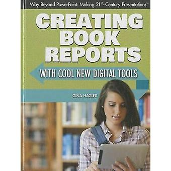 Creating Book Reports with Cool New Digital Tools by Gina Hagler - 97