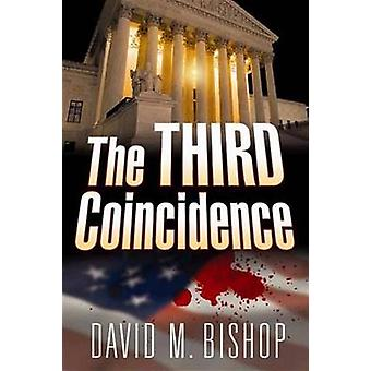 The Third Coincidence by David Bishop - 9781608090341 Book