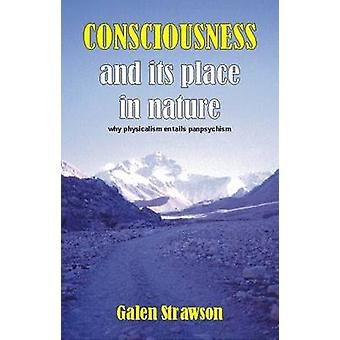 Consciousness and Its Place in Nature - Does Physicalism Entail Panpsy