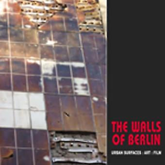 The Walls of Berlin: Urban Surfaces, Art, Film