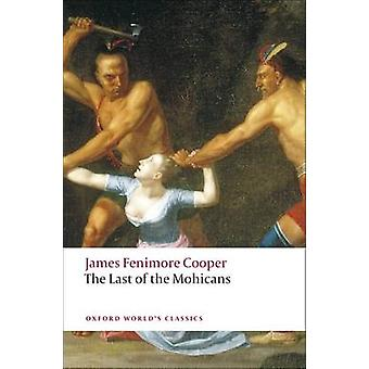 The Last of the Mohicans by James Fenimore Cooper & John P. McWilliams