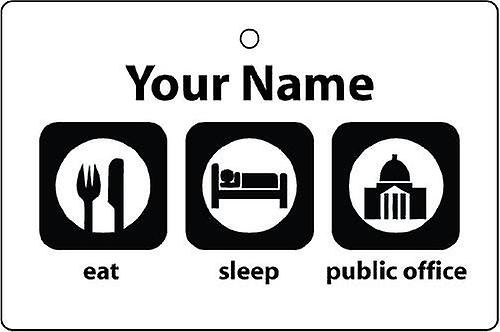Personalised Eat Sleep Public Office Car Air Freshener