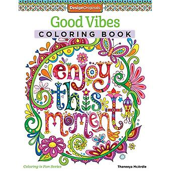 Good Vibes Coloring Book (Coloring Activity Book) by McArdle Thaneeya