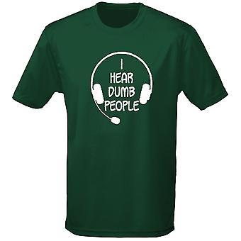 I Hear Dumb People Mens T-Shirt 10 Colours (S-3XL) by swagwear