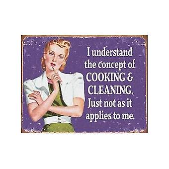 I Understand The Concept Of Cooking....Funny Metal Sign