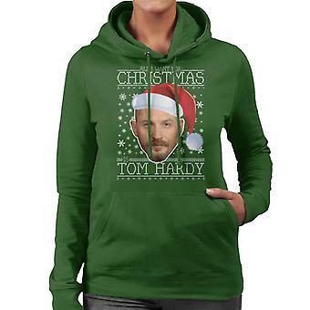 All I Want For Christmas Is Tom Hardy Women's Hooded Sweatshirt