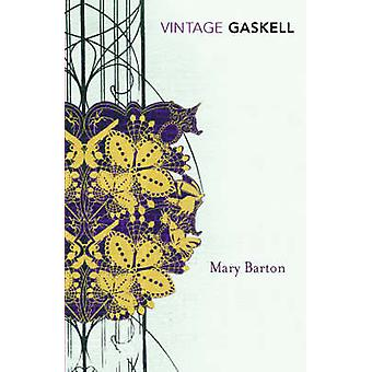 Mary Barton - A Tale of Manchester Life by Elizabeth Gaskell - 9780099