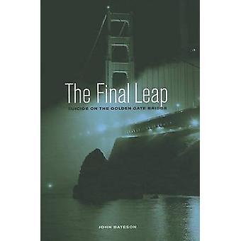 De laatste sprong - zelfmoord op de Golden Gate Bridge door John Bateson - 9