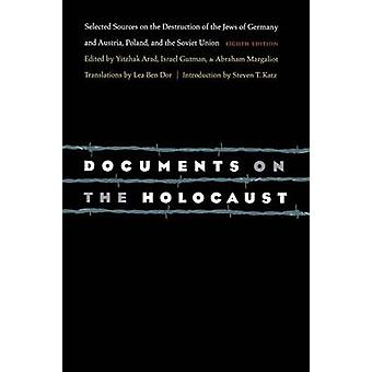 Document on the Holocaust - Selected Sources on the Destruction of the
