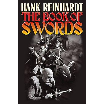 Boken av svärd av Hank Reinhardt - 9781439132821 bok