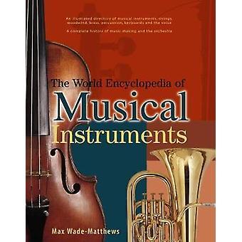 Die Welt-Lexikon der Musikinstrumente - eine illustrierte Directo