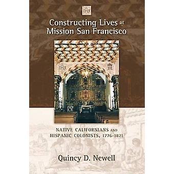 Construire des vies à Mission San Francisco - californiens indigènes et