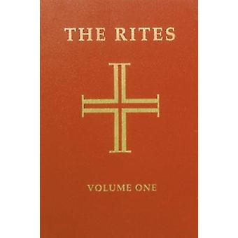 The Rites of the Catholic Church (3rd Revised edition) by Liturgical