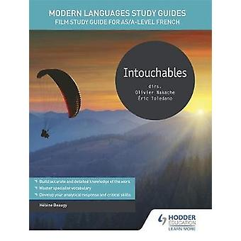 Modern Languages Study Guides - Intouchables - Film Study Guide for AS/