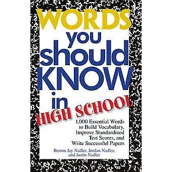 Ord du bör veta i High School - 1000 väsentliga ord att bygga V