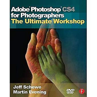 Adobe Photoshop CS4 för fotografer: den ultimata workshopen